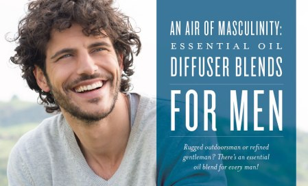 blog-An-air-of-masculinity-Essential-oil-diffuser-blends-for-men_Header_US